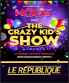 Réservation THE CRAZY KID'S SHOW