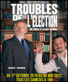 Réservation TROUBLES DE L'ELECTION 2016