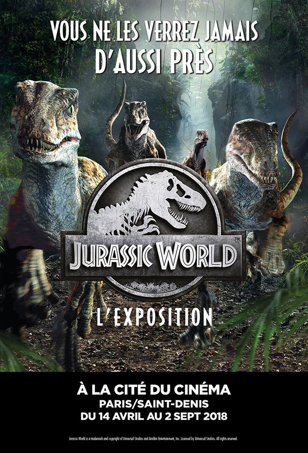 JURASSIC WORLD / L'EXPOSITION